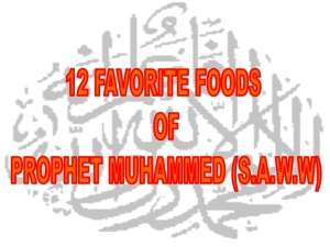 12-favorite-food-of-prophet-muhammed-saww-2-728